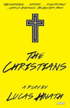 The Christians: A Play Cover Image