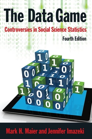 The Data Game Controversies in Social Science Statistics