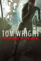 Control by Tom Wright