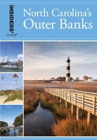 Insiders' Guide® to North Carolina's Outer Banks Cover Image