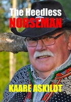 The Heedless Norseman by Kaare Askildt