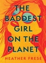 The Baddest Girl on the Planet Cover Image