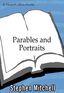 Book Parables and Portraits by Stephen Mitchell