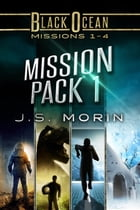 Mission Pack 1: Missions 1-4 by J.S. Morin