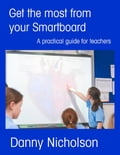 Get the Most from Your Smartboard a8901d26-ef50-42e3-afac-171448a95285