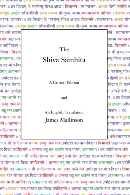 Book The Shiva Samhita: A Critical Edition and an English Translation by James Mallinson