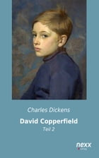 David Copperfield: Teil 2 by Charles Dickens