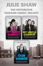Trilogy Collection (Tales of the Notorious Hudson Family) by Julie Shaw