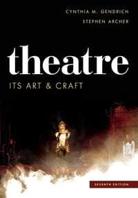 Theatre: Its Art and Craft