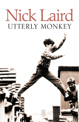Book Utterly Monkey by Nick Laird