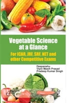 Vegetable Science At A Glance For Icar Exam by Deepanshu