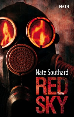 Red Sky: Thriller by Nate Southard