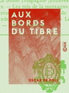 Aux bords du Tibre by Oscar de Poli