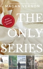The Only series by Magan Vernon