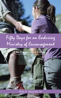 Fifty Days for an Enduring Ministry of Encouragement 771a2bcc-f9c9-423e-a48f-cdb540f977fa