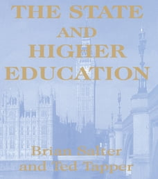 The State and Higher Education: State & Higher Educ.