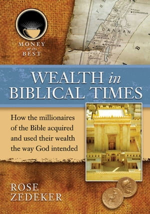 Wealth in Biblical Times