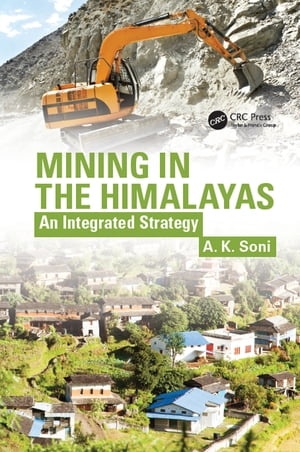 Mining in the Himalayas An Integrated Strategy