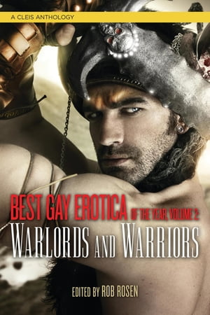 Best Gay Erotica of the Year: Warlords and Warriors