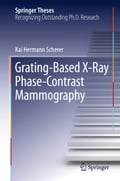 Grating-Based X-Ray Phase-Contrast Mammography e7581e06-804d-4e81-be6d-c4f3adb488a0