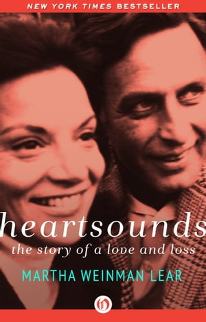 Heartsounds The Story of a Love and Loss