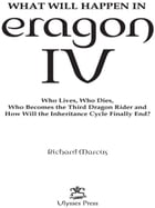 What Will Happen in Eragon IV: Who Lives, Who Dies, Who Becomes the Third Dragon Rider and How Will…