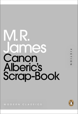 Book Canon Alberic's Scrap-Book by M. R. James