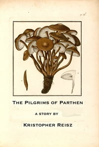 The Pilgrims of Parthen