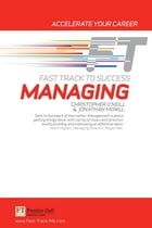 Managing: Fast Track to Success by Chris O'Neill