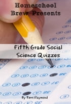 Fifth Grade Social Science Quizzes by Terri Raymond