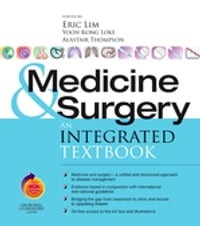 Medicine and Surgery E-Book: An integrated textbook With STUDENT CONSULT online access