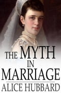 The Myth in Marriage a7cb0979-a5f3-44c1-95d6-bdc21d2602a4