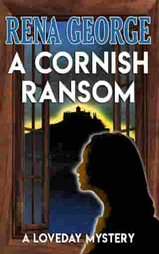 A Cornish Ransom: The Loveday Mysteries, #8 by Rena George