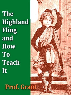 The Highland Fling and How to Teach It