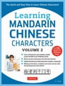 Learning Mandarin Chinese Characters Volume 2 Cover Image