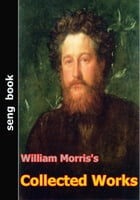 William Morris's Collected Works by William Morris