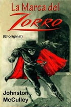 La Marca del Zorro: La maldición de Capistrano by Johnston McCulley