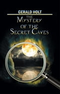 The Mystery of the Secret Caves (Mystery & Suspense) photo