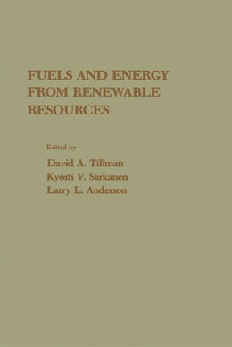 Book Fuels and Energy From Renewable Resources by Tillman, David A.