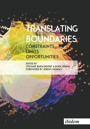 Translating Boundaries: Constraints, Limits, Opportunities