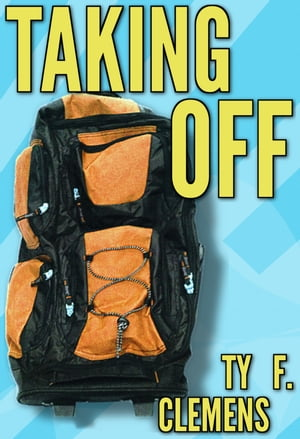 Taking Off by Ty F. Clemens