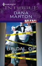 Bridal Op by Dana Marton