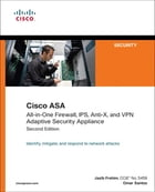 Cisco ASA: All-in-One Firewall, IPS, Anti-X, and VPN Adaptive Security Appliance by Jazib Frahim