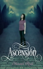 Ascension by Hannah Rials