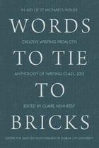 Words to Tie to Bricks by Claire Hennesy