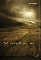 Winters Knochen: Roman by Daniel Woodrell