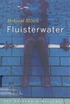 Fluisterwater by Mirjam Mous