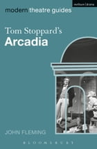 Tom Stoppard's Arcadia by Dr John Fleming