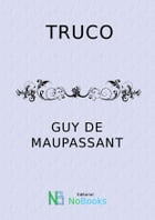 Truco by Guy de Maupasant