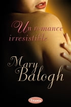 Un romance irresistible by Mary Balogh